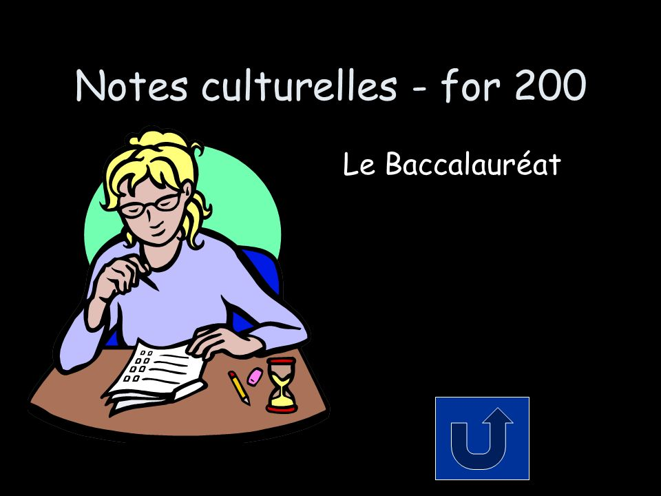 Notes culturelles - for 200 Le Baccalauréat