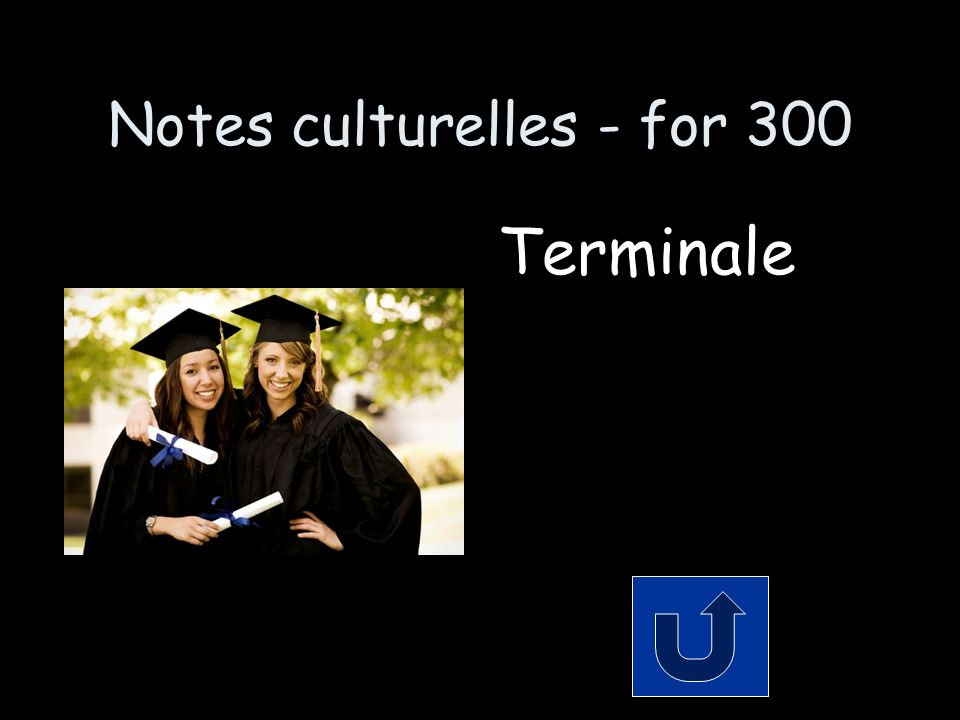 Notes culturelles - for 300 Terminale