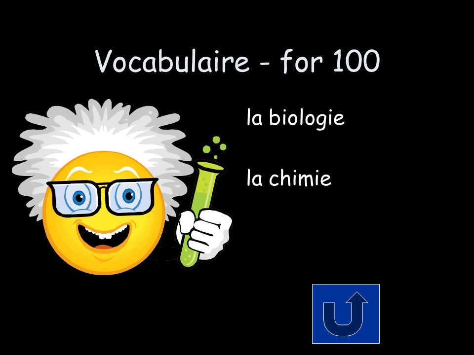 Vocabulaire - for 100 la biologie la chimie