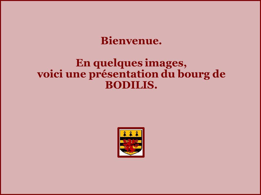 Bienvenue. En quelques images, voici une présentation du bourg de BODILIS.