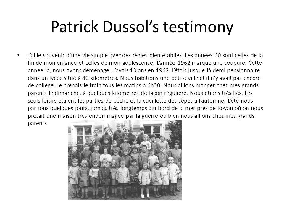 Patrick Dussols testimony Jai le souvenir dune vie simple avec des règles bien établies.