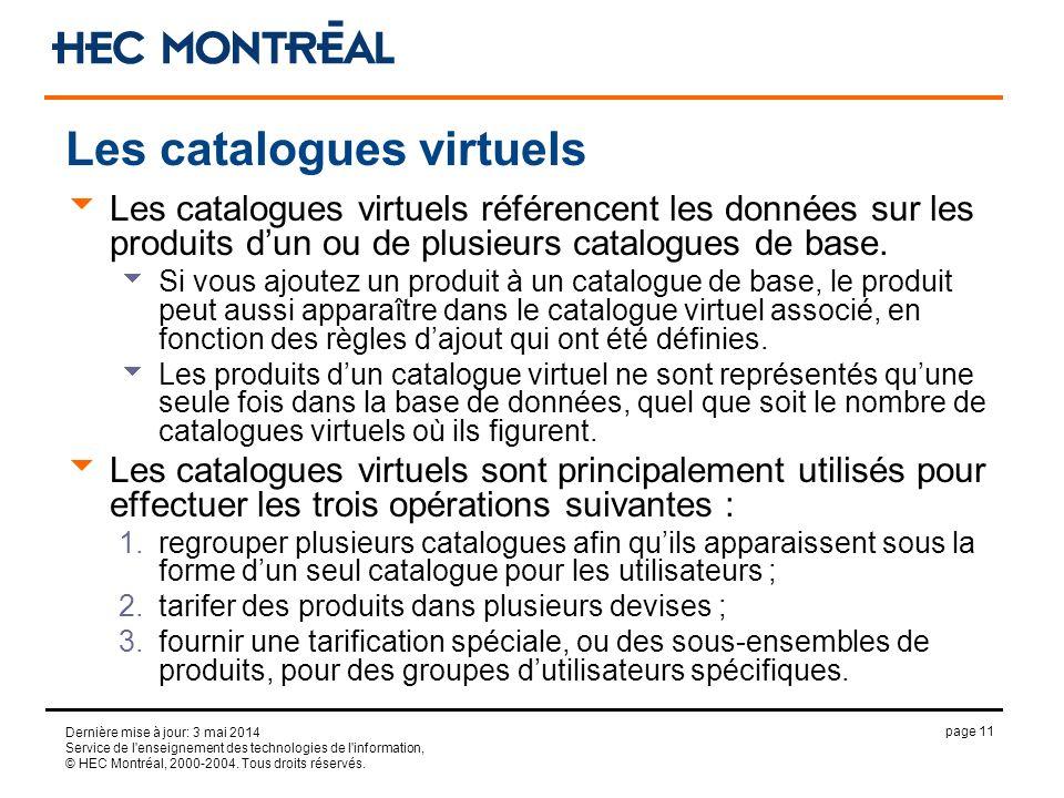page 11 Dernière mise à jour: 3 mai 2014 Service de l enseignement des technologies de l information, © HEC Montréal, 2000-2004.