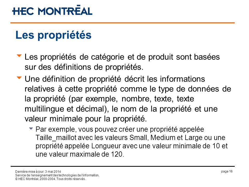 page 16 Dernière mise à jour: 3 mai 2014 Service de l'enseignement des technologies de l'information, © HEC Montréal, 2000-2004. Tous droits réservés.
