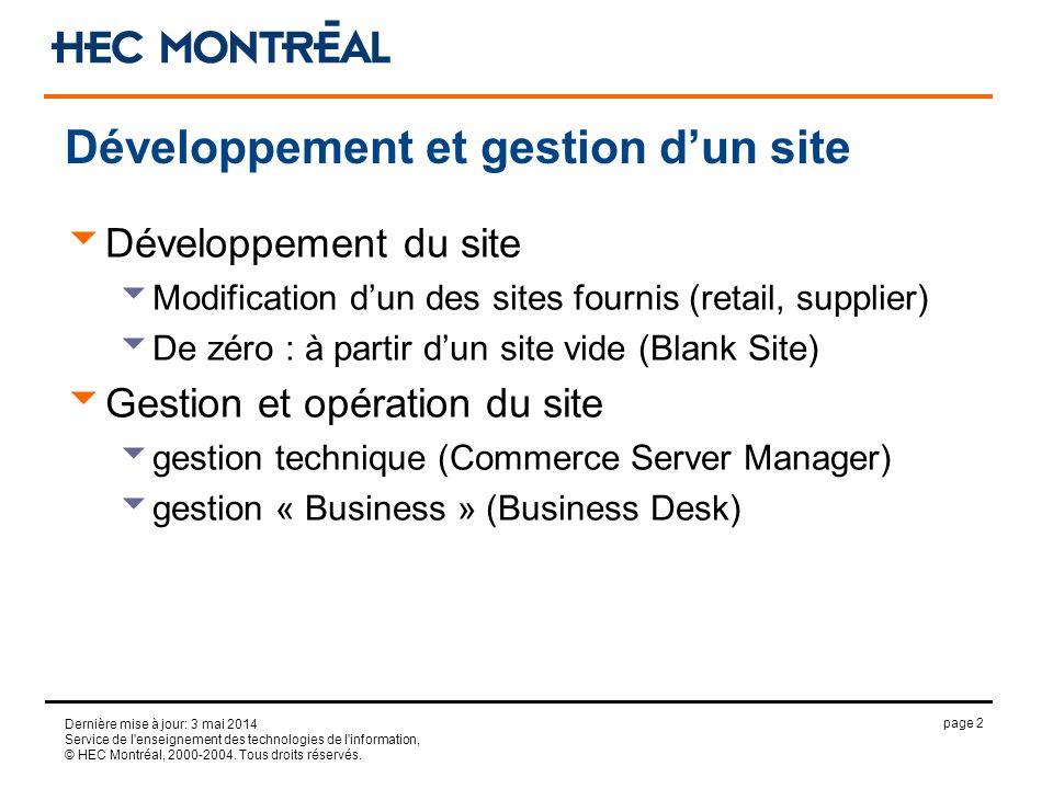 page 2 Dernière mise à jour: 3 mai 2014 Service de l'enseignement des technologies de l'information, © HEC Montréal, 2000-2004. Tous droits réservés.