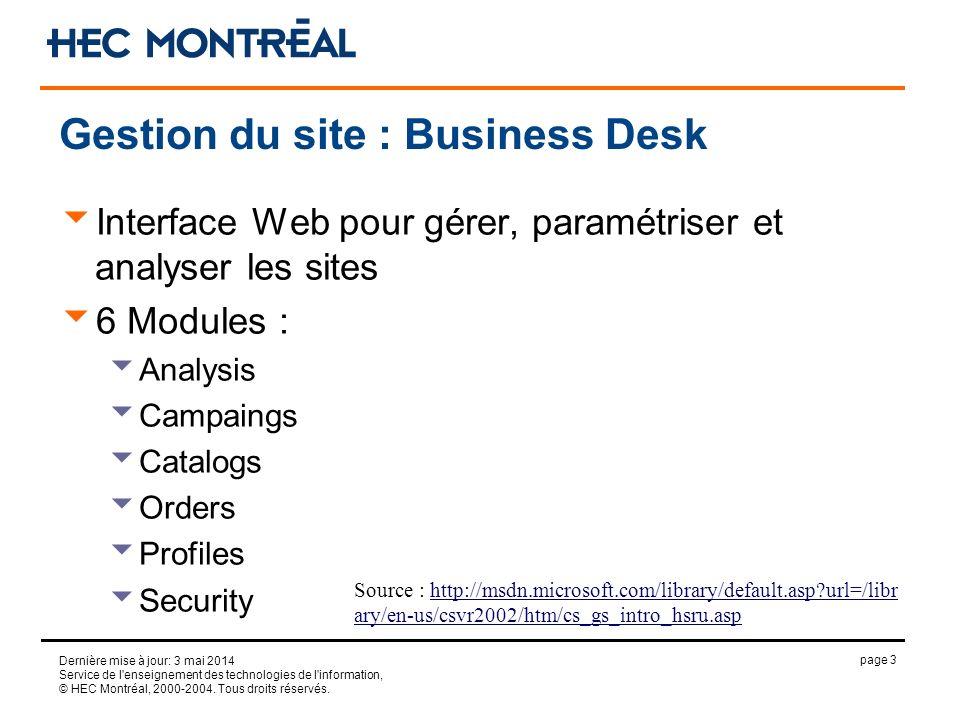 page 3 Dernière mise à jour: 3 mai 2014 Service de l enseignement des technologies de l information, © HEC Montréal, 2000-2004.