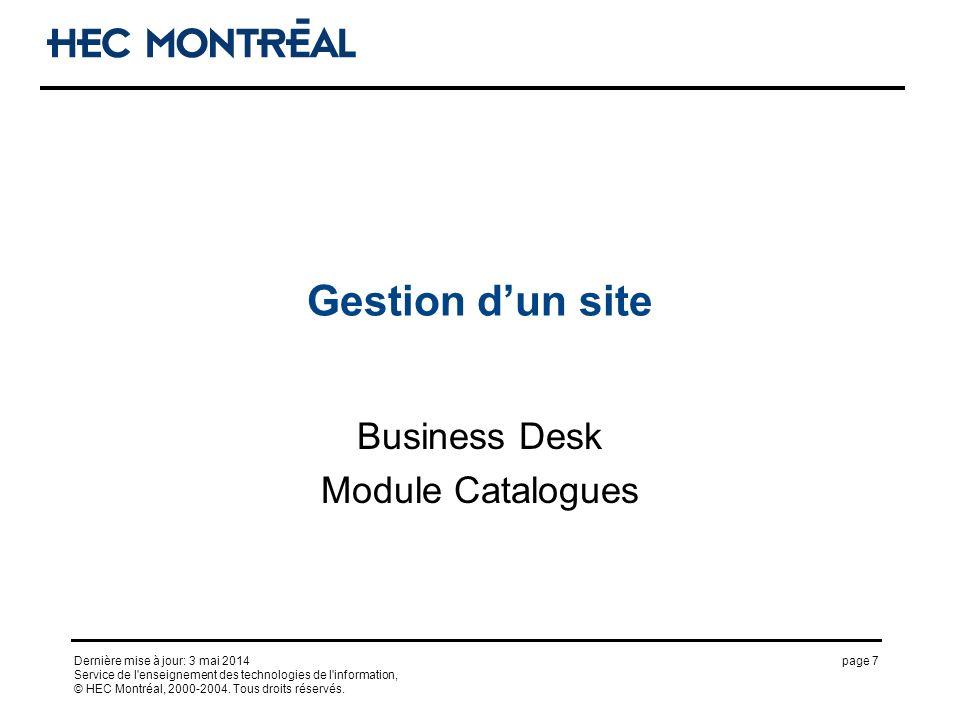 page 7Dernière mise à jour: 3 mai 2014 Service de l'enseignement des technologies de l'information, © HEC Montréal, 2000-2004. Tous droits réservés. G