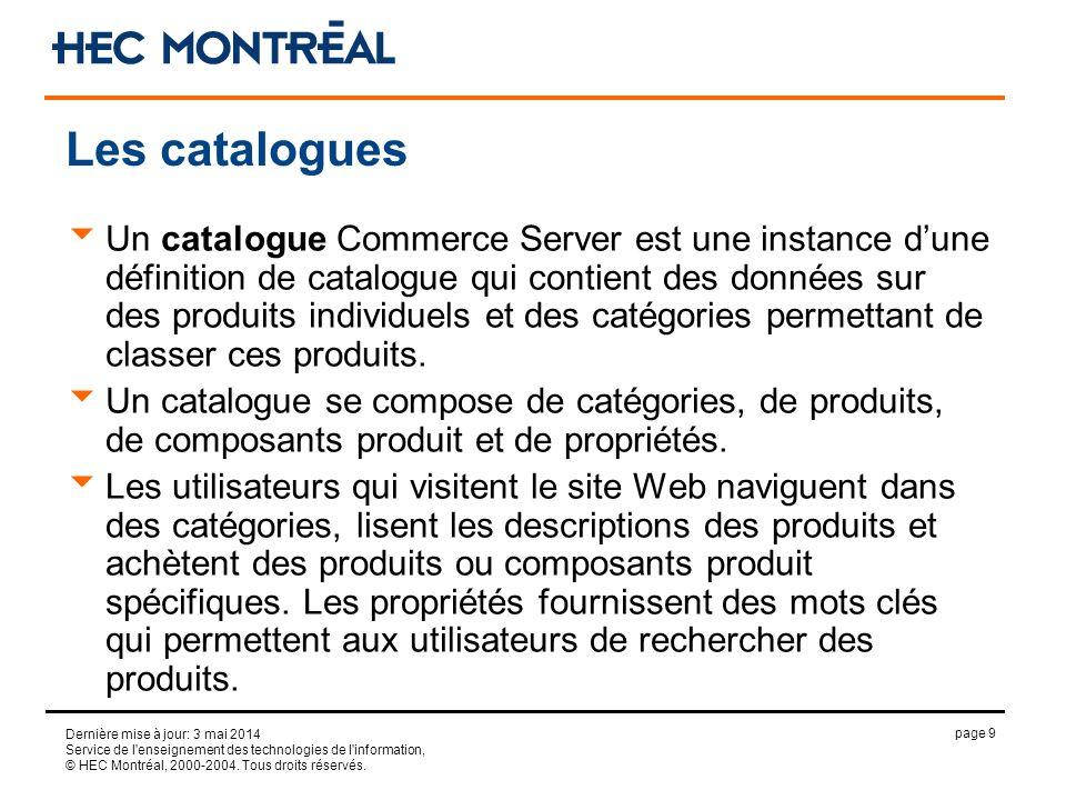 page 9 Dernière mise à jour: 3 mai 2014 Service de l'enseignement des technologies de l'information, © HEC Montréal, 2000-2004. Tous droits réservés.