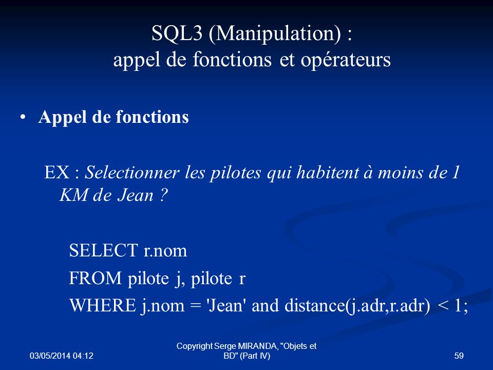 03/05/2014 04:14 59 Copyright Serge MIRANDA,