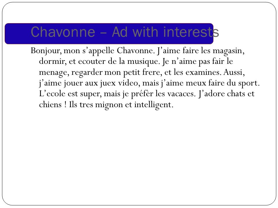 Chavonne – Ad with interests Bonjour, mon sappelle Chavonne.