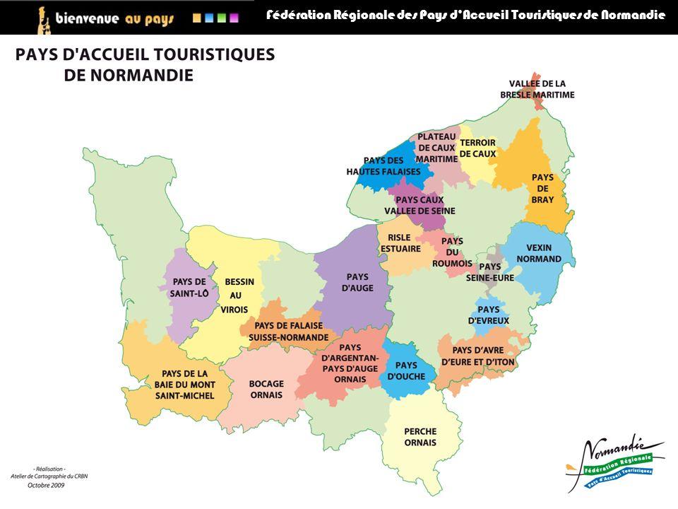 LE RÉSEAU DES 21 PAT DE NORMANDIE Fédération Régionale des Pays dAccueil Touristiques de Normandie