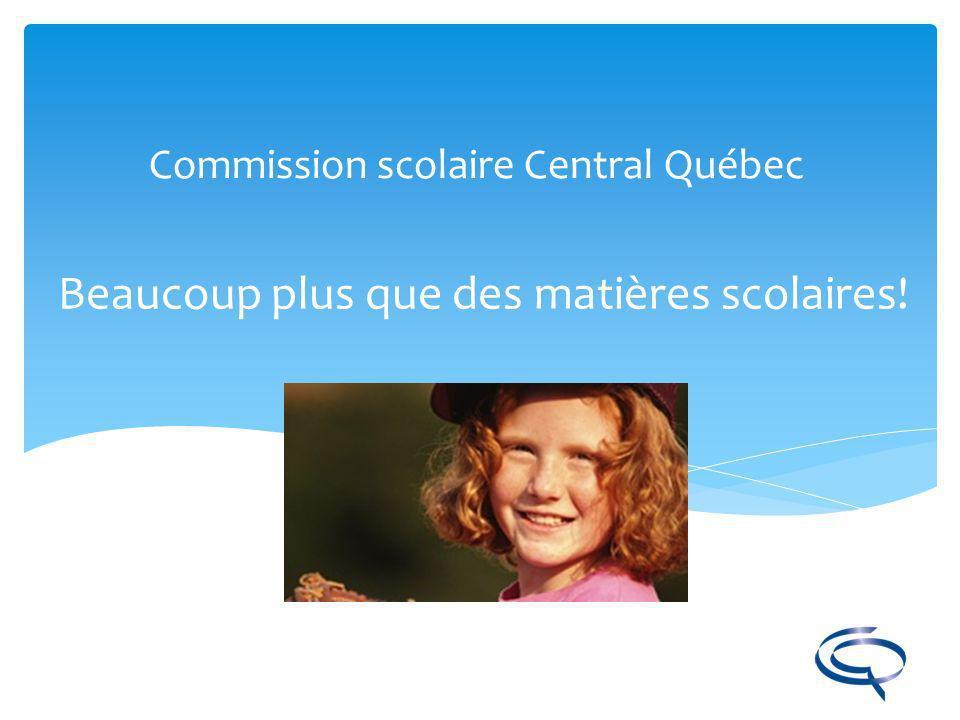 Commission scolaire Central Québec www.cqsb.qc.cawww.cqsb.qc.ca/isp