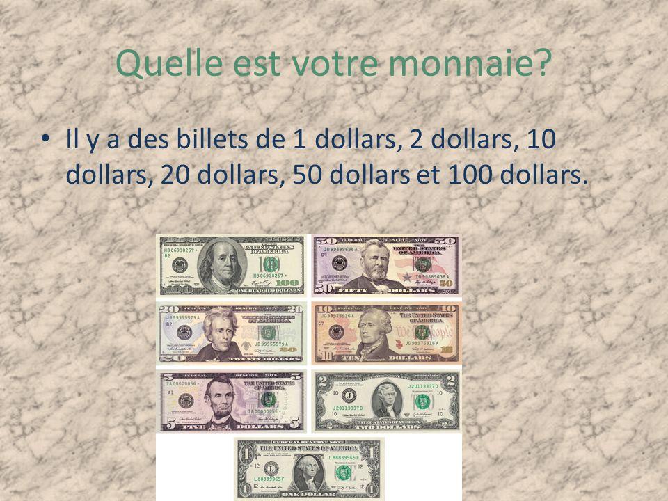 Quelle est votre monnaie.