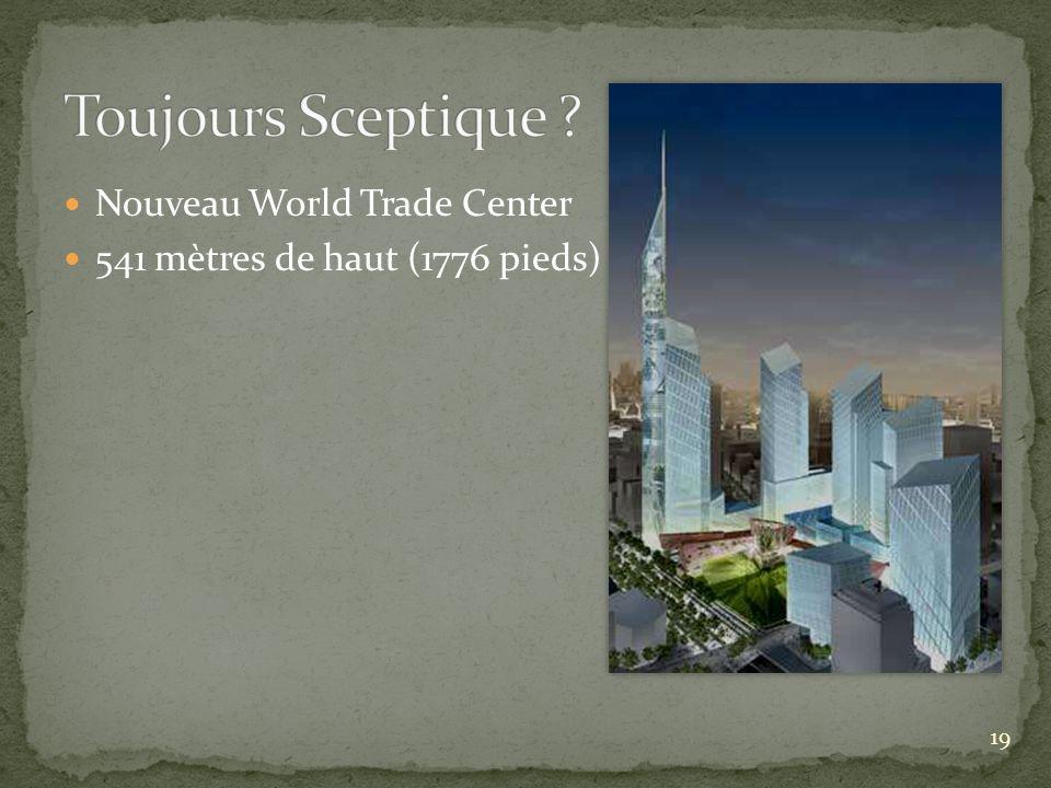 Nouveau World Trade Center 541 mètres de haut (1776 pieds) 19