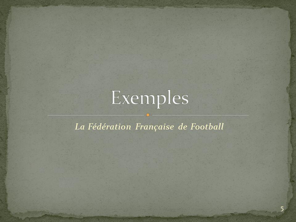 La Fédération Française de Football 5