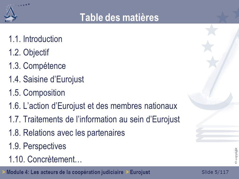 Slide 96/117 © copyright Table des matières 4.1.Données générales 4.2.