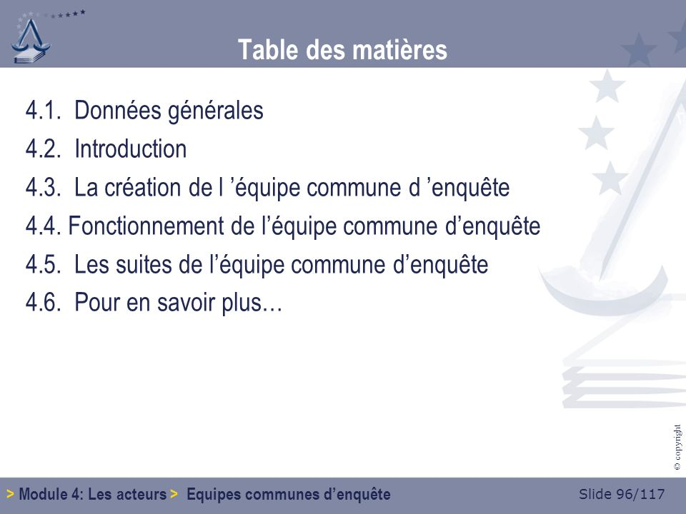 Slide 96/117 © copyright Table des matières 4.1. Données générales 4.2.