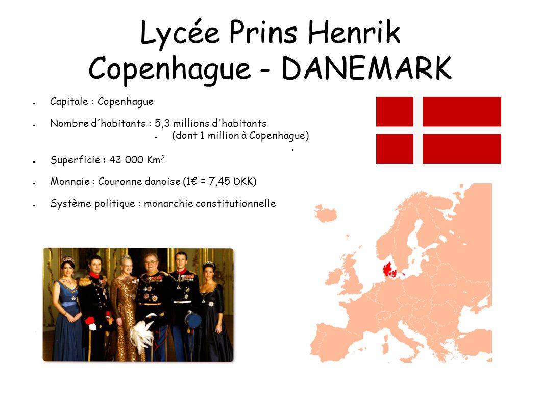 Lycée Prins Henrik Copenhague - DANEMARK Nous venons d´un pays froid...