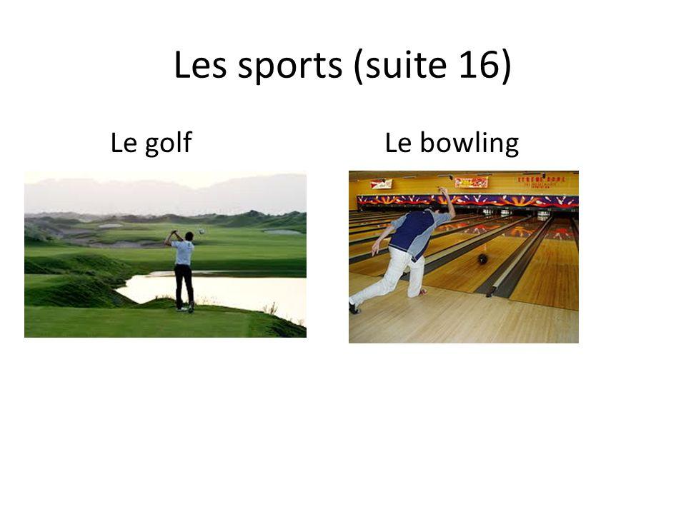 Les sports (suite 16) Le golfLe bowling