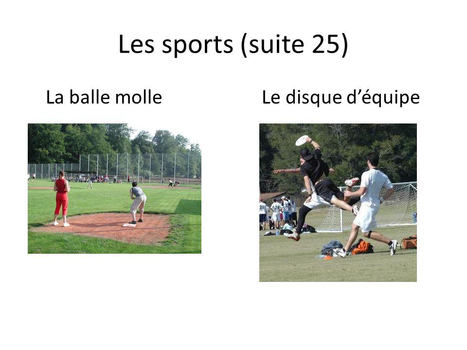 Les sports (suite 25) La balle molleLe disque déquipe
