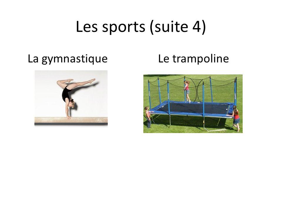 Les sports (suite 4) La gymnastiqueLe trampoline
