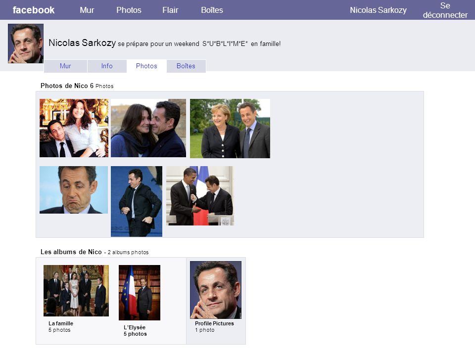 facebook MurPhotosFlairBoîtesNicolas Sarkozy Se déconnecter MurInfoPhotosBoîtes Photos de Nico 6 Photos Les albums de Nico - 2 albums photos La famill