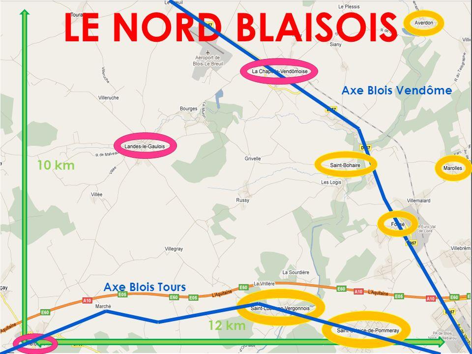 LE NORD BLAISOIS Axe Blois Vendôme 10 km 12 km Axe Blois Tours
