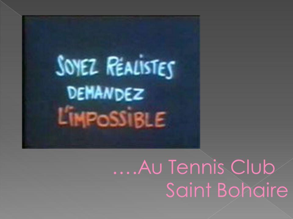 ….Au Tennis Club Saint Bohaire Sylvain EMONET & Vincent DOLÉ Pour Tennis Club Saint Bohaire Production RemerciementsAu Comité Départementale 41À léqui