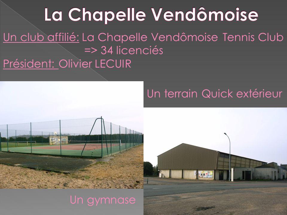 Un club affilié: La Chapelle Vendômoise Tennis Club => 34 licenciés Président: Olivier LECUIR Un terrain Quick extérieur Un gymnase