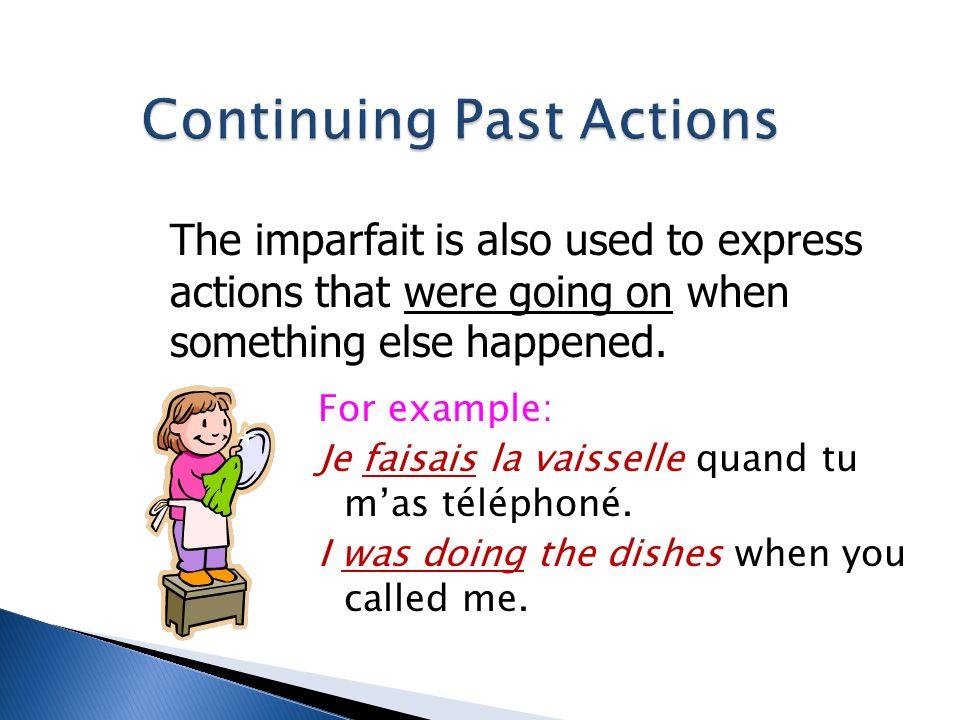 Transformez les phrases suivantes à limparfait en employant le sujet entre parenthèses: 1.