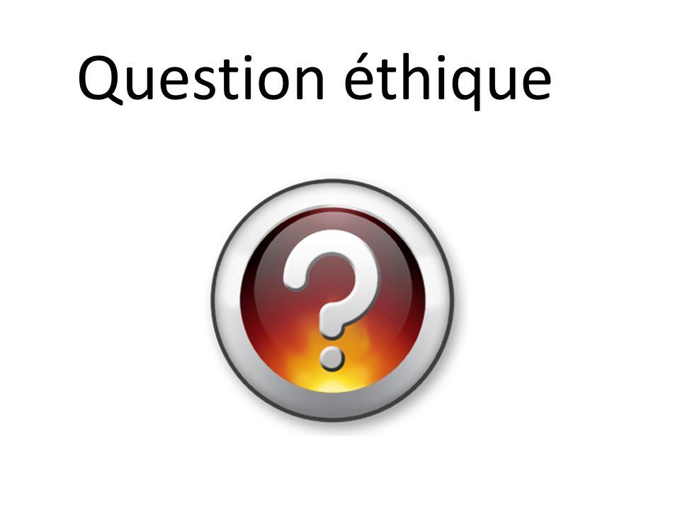 Une question éthique, cest une question portant sur un problème à résoudre concernant des valeurs et des normes.