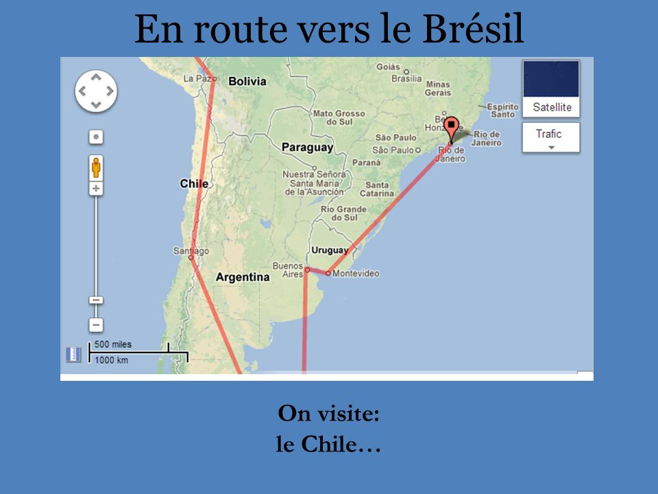 En route vers le Brésil On visite: le Chile…