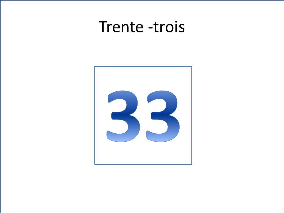 Trente -trois