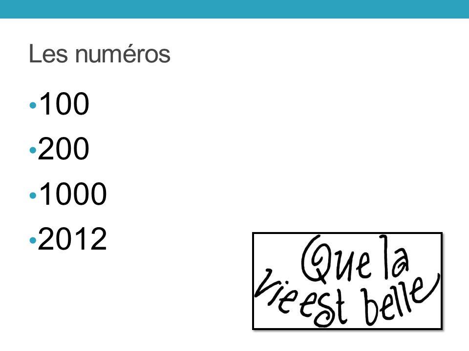 Les numéros 100 200 1000 2012