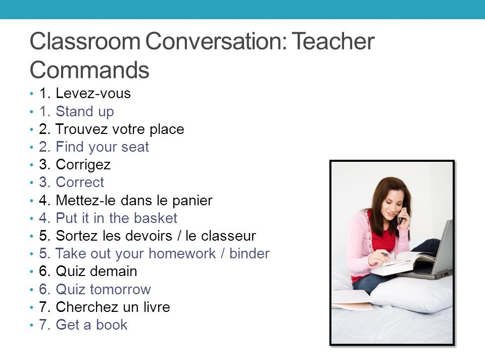 Classroom Commands: Politeness 1.Merci1. Thanks 2.