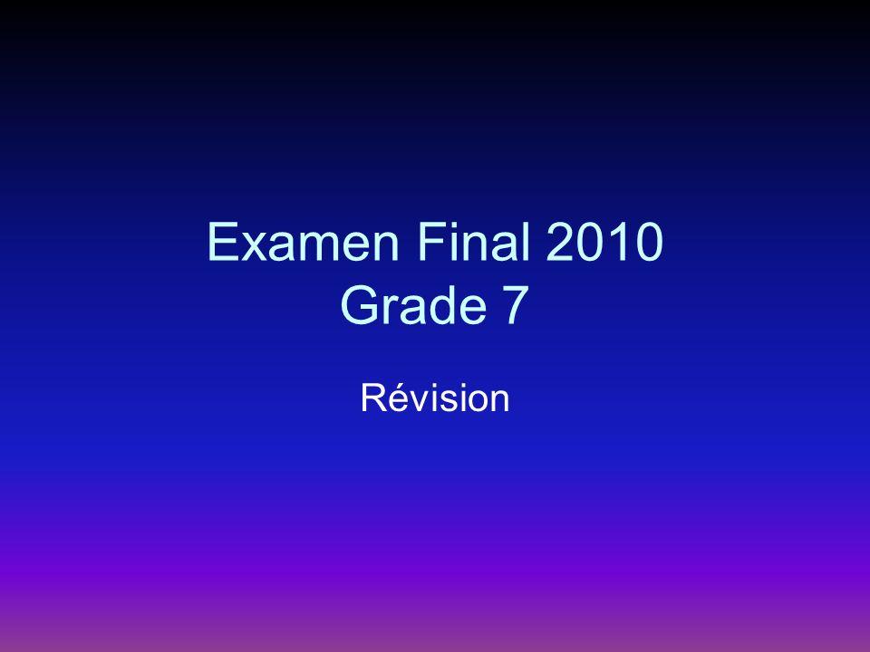 Examen Final 2010 Grade 7 Révision