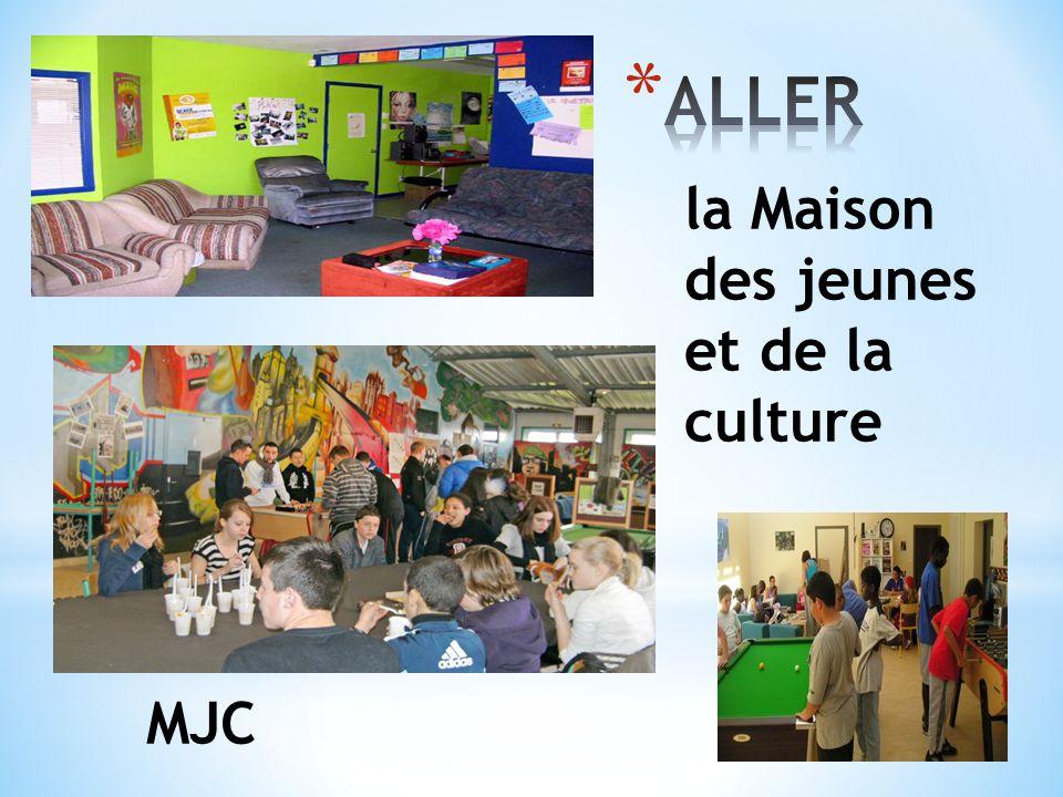 la Maison des jeunes et de la culture MJC
