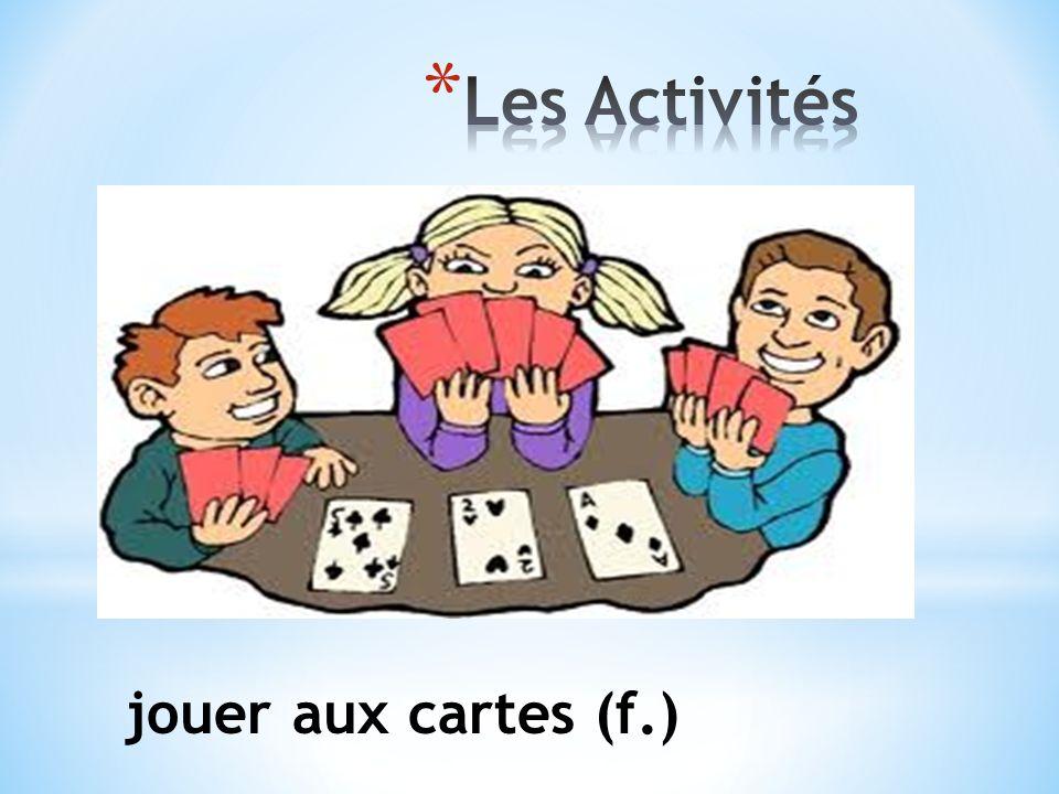 jouer aux cartes (f.)