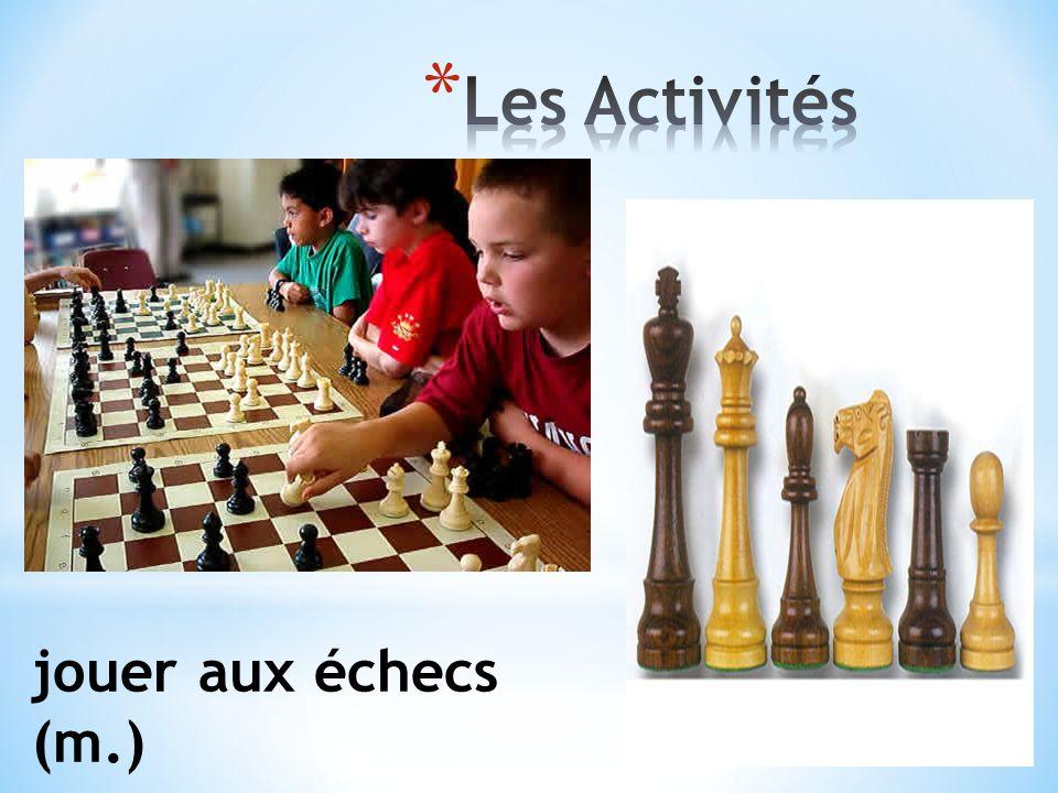 jouer aux échecs (m.)