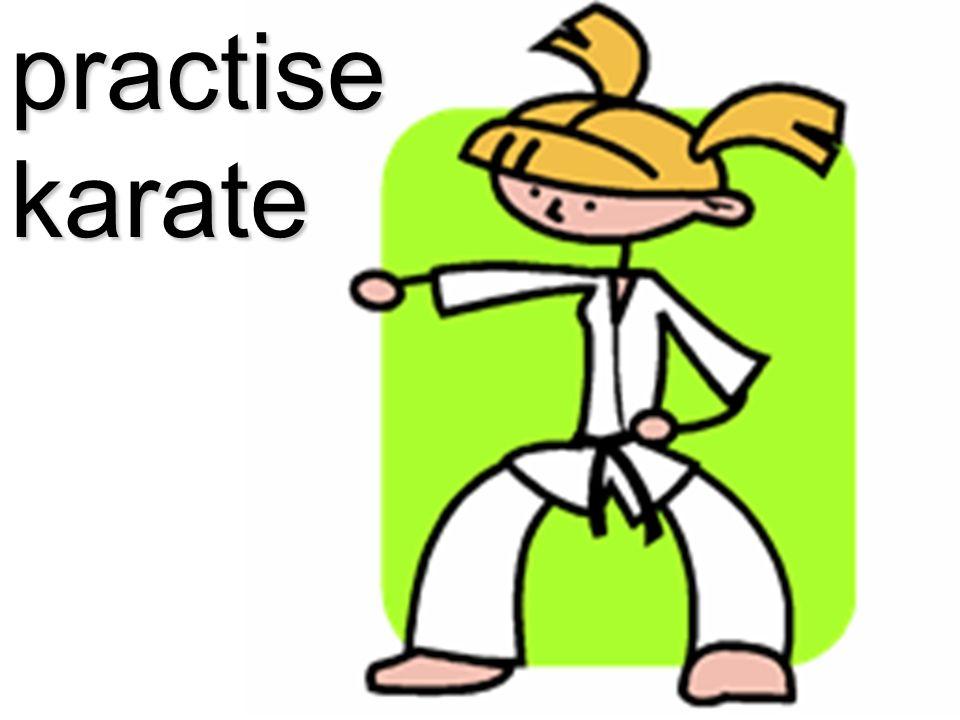 practise karate