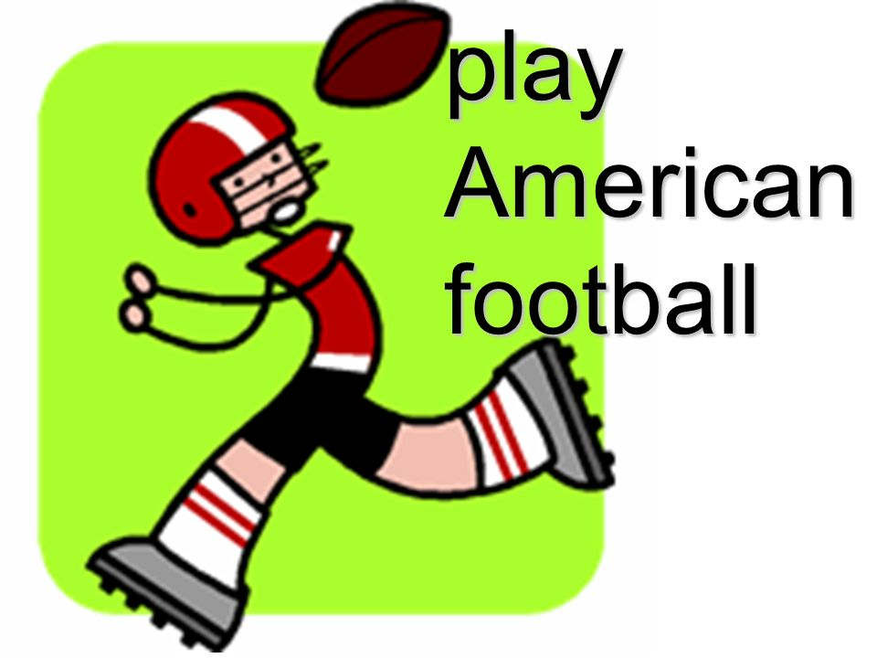 play American football