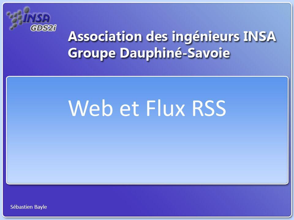 Web et Flux RSS Sébastien Bayle