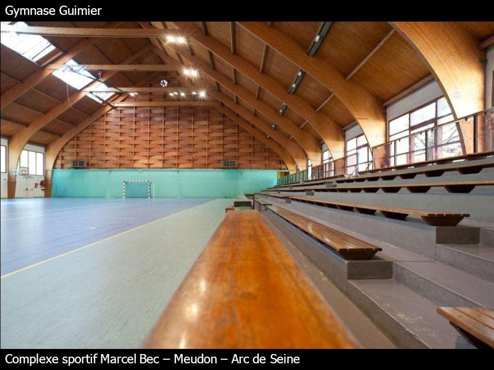 Gymnase Guimier Complexe sportif Marcel Bec – Meudon – Arc de Seine