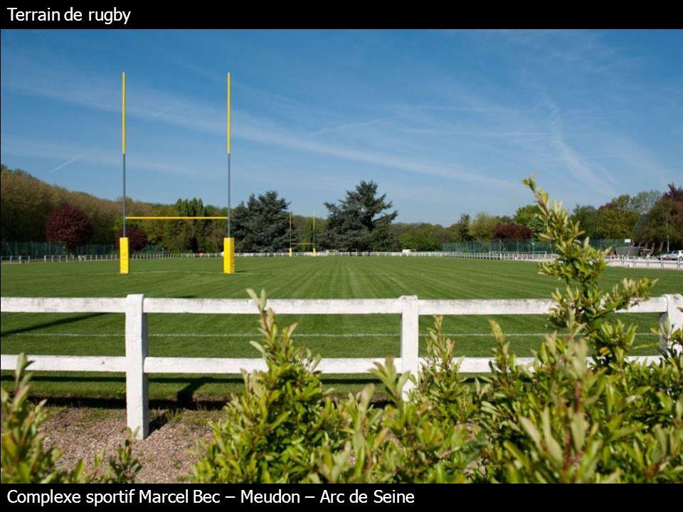 Terrain de rugby Complexe sportif Marcel Bec – Meudon – Arc de Seine