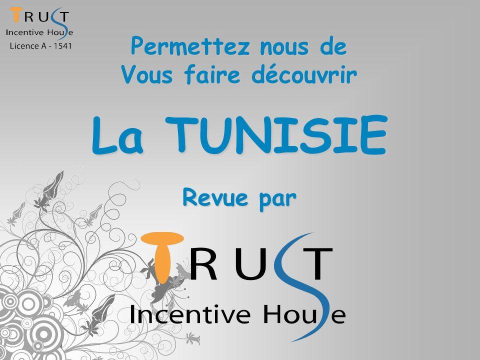 Nos contacts: TRUST INCENTIVE HOUSE:Adresse: 43 rue de France Mongil, Radès 2040 (TUNISIE) Tel/Fax: 00 216 71 441 936 Site Web: www.trust-incentivehouse.com Islam L.