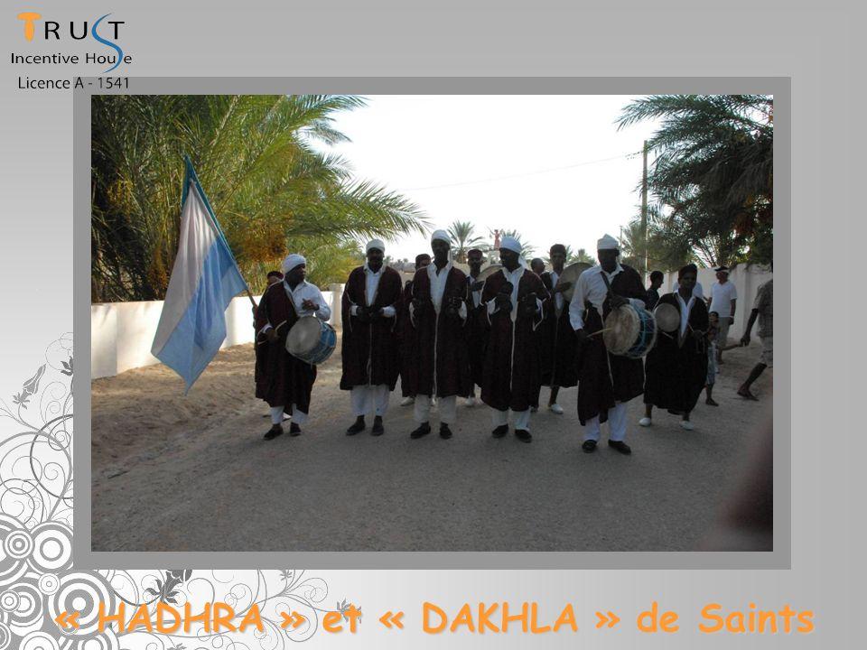 « HADHRA » et « DAKHLA » de Saints