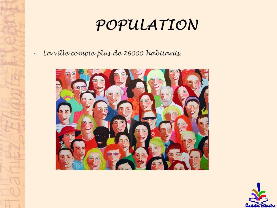 POPULATION La ville compte plus de 26000 habitants.