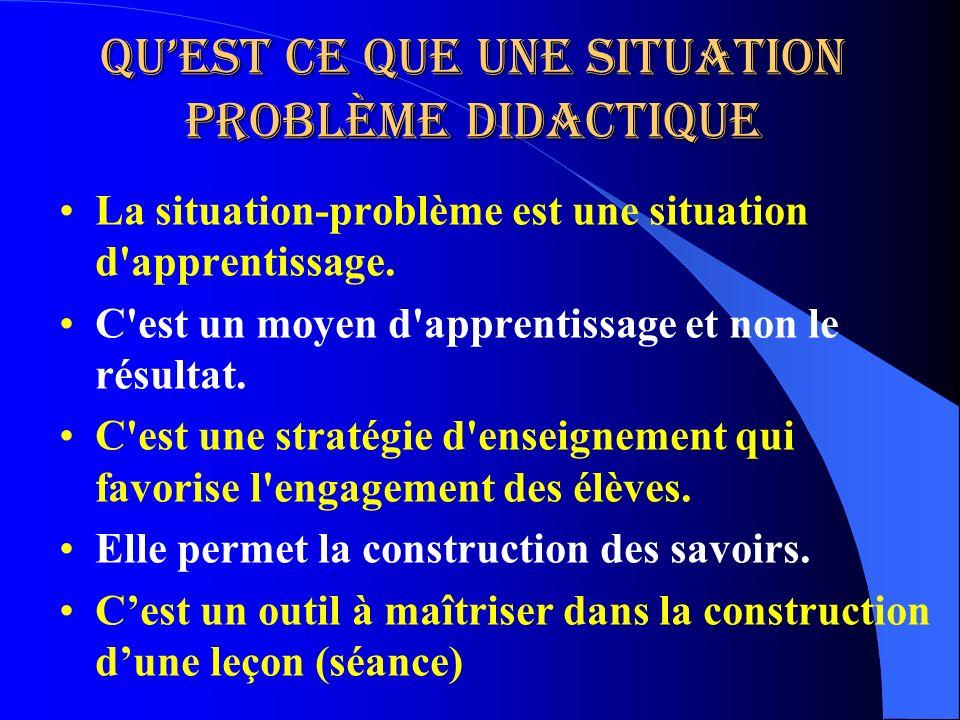 Quest ce que une situation problème didactique La situation-problème est une situation d'apprentissage. C'est un moyen d'apprentissage et non le résul