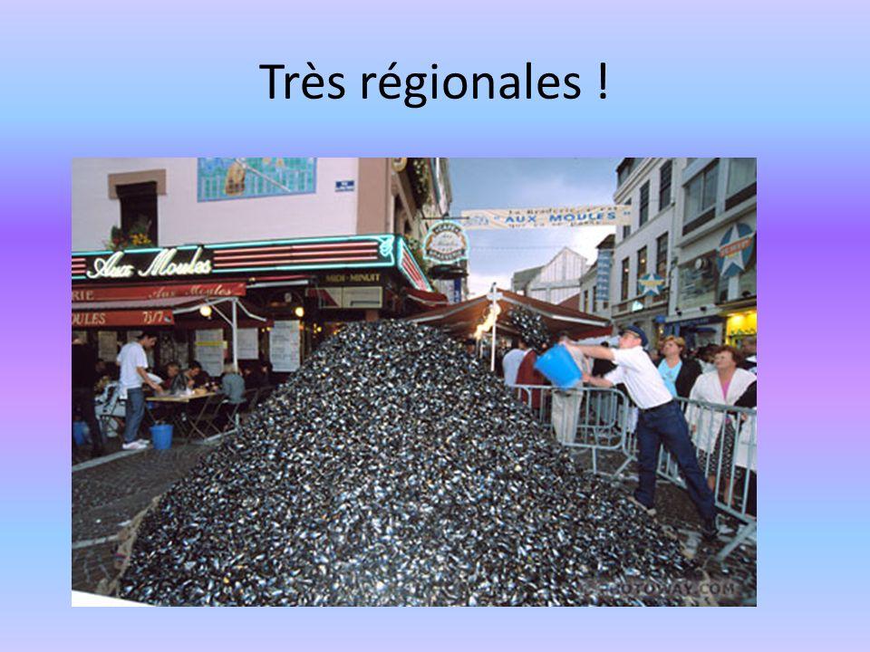 Très régionales !
