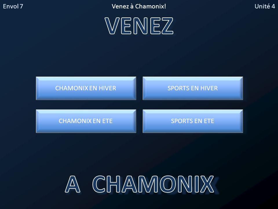 Envol 7Unité 4Venez à Chamonix.