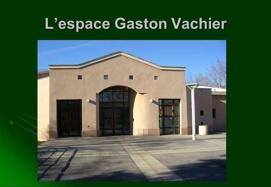 Lespace Gaston Vachier